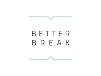 BETTER BREAK