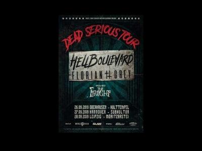 Hell Boulevard & Florian Grey 'Dead Serious Tour 2019'