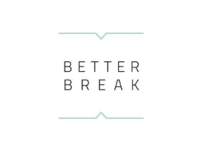 BETTER BREAK